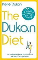 The Dukan Diet: The Revised and Updated Edition