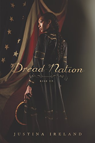 Dread Nation by [Justina Ireland]