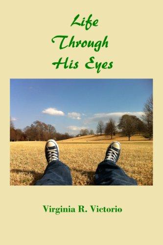 Life Through His Eyes
