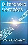 Diferentes Gerações (Portuguese Edition)