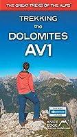 Trekking the Dolomites Av1: Real Tabacco Maps - 1:25,000 (The Great Treks of the Alps)