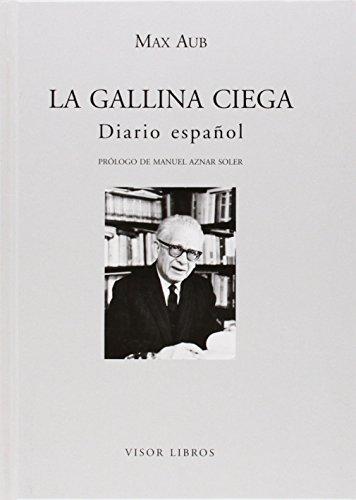 La gallina ciega. Diario español (Letras madrileñas Contemporáneas)
