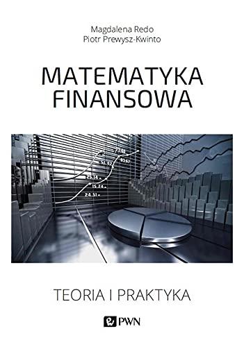 Matematyka finansowa: Teoria i praktyka