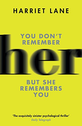 Her: A fabulously creepy thriller (English Edition)