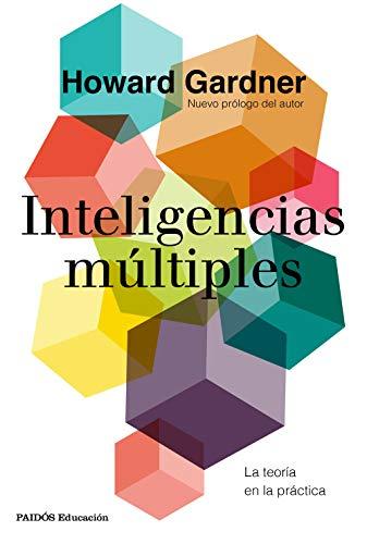 Inteligencias múltiples: La teoría en la práctica (Educación)