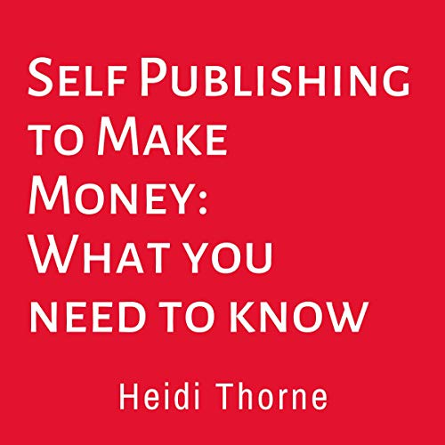 Self Publishing to Make Money cover art
