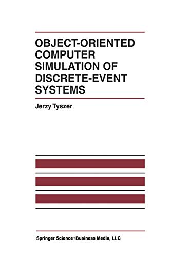 Compare Textbook Prices for Object-Oriented Computer Simulation of Discrete-Event Systems The International Series on Discrete Event Dynamic Systems 10 Softcover reprint of the original 1st ed. 1999 Edition ISBN 9781461372875 by Tyszer, Jerzy