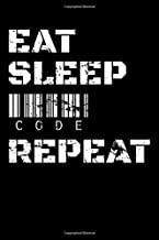 Eat Sleep Code Repeat: Guitar Tab Notebook And Music Journal With Blank Sheet Music Tablature For Songs For Programmers, Computer Lovers And Coders (6 x 9; 120 Pages)