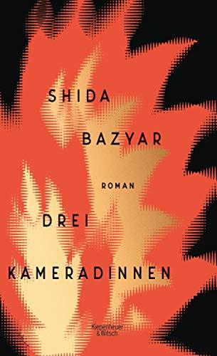 Buchseite und Rezensionen zu 'Drei Kameradinnen: Roman' von Shida Bazyar