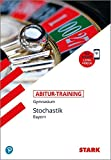 STARK Abitur-Training - Mathematik Stochastik - Bayern