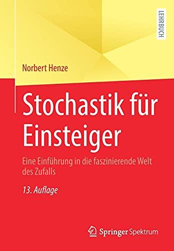 Stochastik für Einsteiger: Eine Einführung in die faszinierende Welt des Zufalls