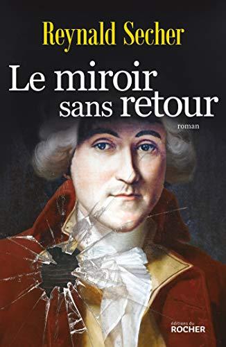 Le miroir sans retour