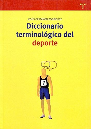 Diccionario terminológico del deporte: 118 (Biblioteconomía y Administración Cultural)