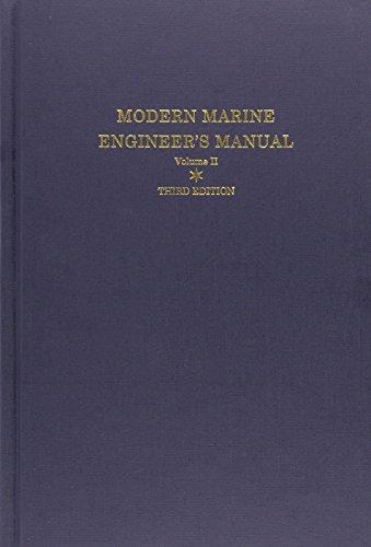 Modern Marine Engineer's Manual, Vol. 2