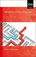Mentoring for Civil Engineers