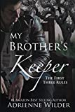 My Brother's Keeper: The First Three Rules: Volume 1