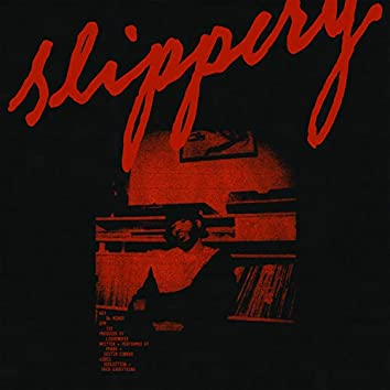 Slippery (feat. DESTIN CONRAD)