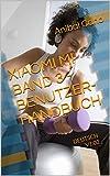 XIAOMI MI BAND 3 - BENUTZERHANDBUCH: DEUTSCH V1.02 (German Edition)
