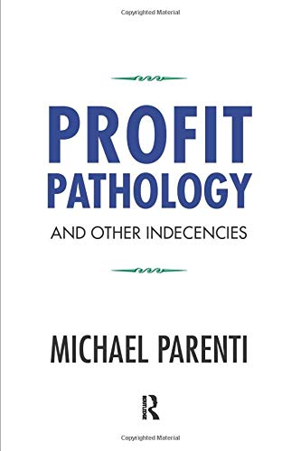 Download Profit Pathology and Other Indecencies 1612056628