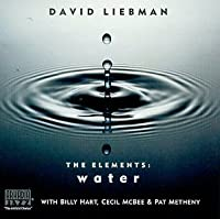 The Elements: Water by Dave Leibman (1998-04-02)