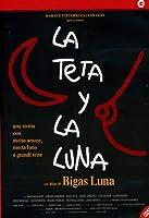 La Teta Y La Luna [Italian Edition]