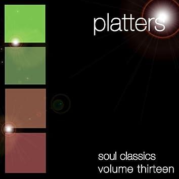 Soul Classics-Platters-Vol. 13