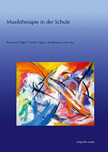 Musiktherapie in der Schule (zeitpunkt musik)