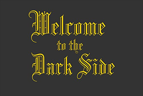 Creativ Deluxe Welcome to The Dark Side Alfombra Estampado 'innenmatte motivfussmatte Felpudo con Texto humorístico