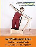 Der Pilates Arm Chair: 42 Pilates Arm Chair Übungen: Volume 2
