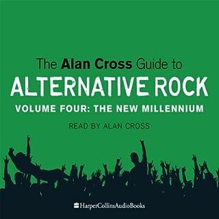 The Alan Cross Guide To Alternative Rock Vol. 4 audiobook cover art