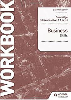 Cambridge International AS & A Level Business Skills Workbook
