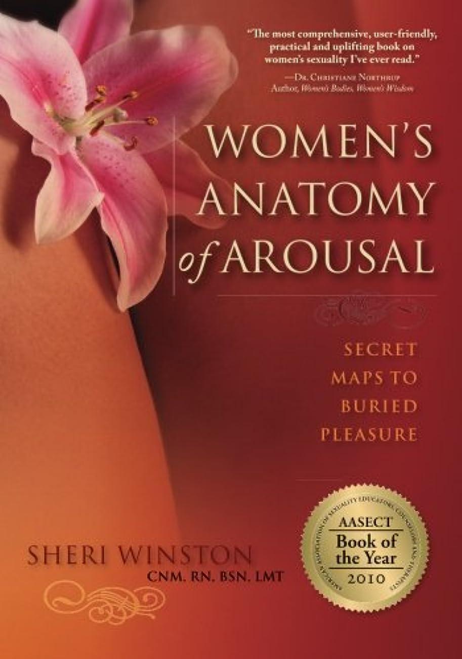 爆発する耐えられるかわいらしいWomen's Anatomy of Arousal: Secret Maps to Buried Pleasure