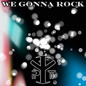 We Gonna Rock (Paolo Tossio Remix)