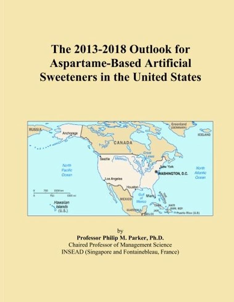 勝者先生なだめるThe 2013-2018 Outlook for Aspartame-Based Artificial Sweeteners in the United States