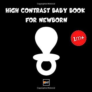 High Contrast Baby Book for Newborn: Black and White First Shapes and Images from Birth to Infants