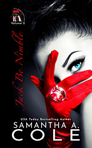 Jack Be Nimble: Before she was a deadly spy, she was a wanted thief! (Heels, Rhymes & Nursery Crimes Book 2)