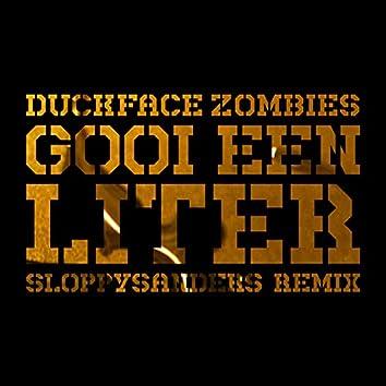 Gooi Een Liter (Sloppy Saunders Remix)