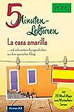 PONS 5-Minuten-Lektüren Spanisch A2 - La casa amarilla ... und viele weitere Kurzgeschichten aus dem spanischen Alltag: ... und viele weitere ... Mit 20 Mind-Maps zum Wortschatzlernen.