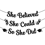 Glitter, She Believed She Could So She Did Banner - No DIY  Congrats Grad Banner For Class Of 2021 Decorations   Graduation Party Supplies 2021   Black Graduation Banner   Girls Graduation Decorations