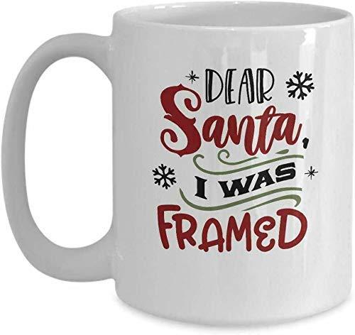 Funny Xmas Coffee Mugs Dear Santa I was Framed Gifts 2019 Holiday Pres-Coffee Tea Cup