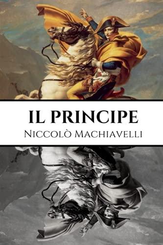 Il Principe: Un trattato di dottrina politica