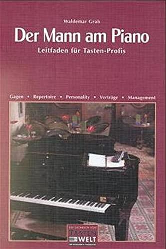 Der Mann am Piano: Leitfaden für Tasten-Profis