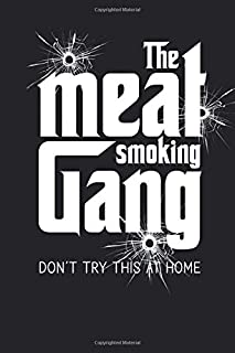 The Meat Smoking Gang: The Smoker's Must-Have Vintage Accessory for Every Barbecue Enthusiast - Take Notes, Refine Process, Improve Result - Become the BBQ Guru