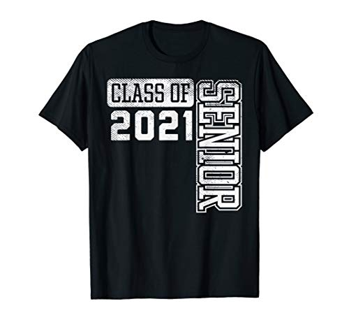 Class Of 2021 Senior High School College Graduation Gift T-Shirt