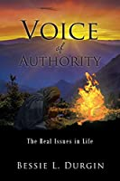 Voice of Authority: The Real Issues in Life