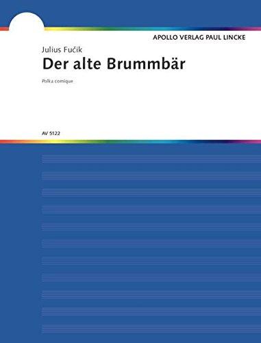 Der alte Brummbär / Humoreske: Polka comique. Fagott (Tenor-Saxophon) und Klavier.