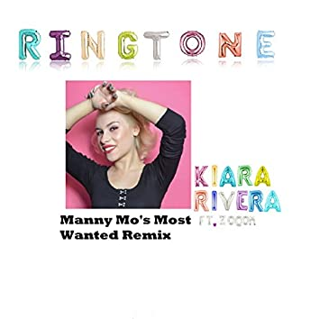 Ringtone (Manny Mo's Most Wanted Remix) [feat. ZoOom]