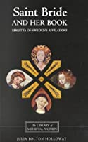 Saint Bride and her Book: Birgitta of Sweden's Revelations (Library of Medieval Women) by Unknown(1990-01-01)