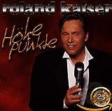 Songtexte von Roland Kaiser - Höhepunkte