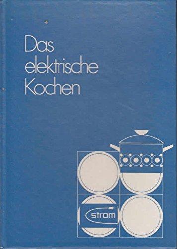 Das elektrische Kochen
